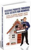 Making Profits Through Real Estate For Newbies