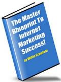 Master Blueprint to Internet Marketing Success