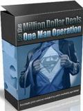 Million Dollar Deals One Man Operation