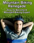 Mountain Biking Renegade