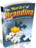 The Must Do's of Branding