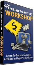 Niche Affiliate Marketing Workshop