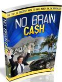 No Brain Cash