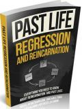 Past Life Regression And Reincarnation