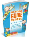 Pre-School Guide for Parents!