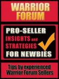Warrior Forum Pro Seller Insights and Strategies