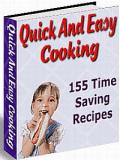 Quick And Easy Cooking - 155 Time Saving Recipes