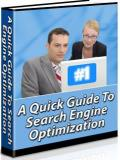 A Quick Guide To Search  Engine Optimization