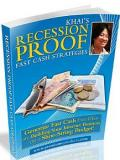 Recession Proof Fast Cash Strategies