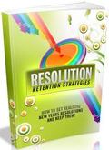 Resolution Retention Strategies