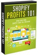 Shopify Profits 101