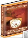 Healthy Sleep: A Guide to Natural Sleep Remedies