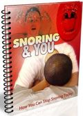 Snoring And You