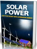 Solar Power - Save your Money with Alternative Energy