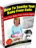 Soothe Your Baby From Colic