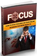 Stay Focus On Your Online Business