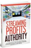 Streaming Profits Authority Guide