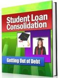 Student Loan Consolidation : Getting Out of Debt