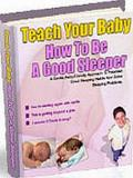 Teach Your Baby How To Sleep