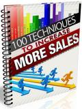 100 Techniques To  Increase More Sales!