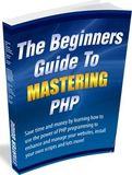 The Beginners Guide To PHP Programming
