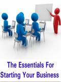 The Essentials For Starting Your Business