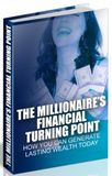 The Millionaire's Financial Turning Point