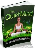 The Quiet Mind - An Introduction To Meditation