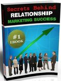 The Secrets Behind Relationship Marketing Success