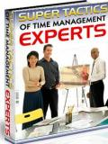 Super Tactics of Time Management Experts