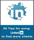 Tips for Using LinkedIn to Find More Clients