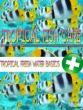 Tropical Fish Care