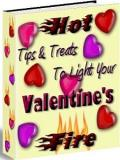 Hot Tips & Treats  To Light Your Valentines Fire