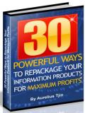30 Ways to Repackage Your Info Products