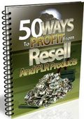 50 Ways To  Profit From PLR Products