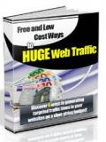 Huge Web Traffic - Free And Low Cost Ways