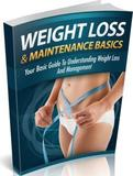 Weight Loss And Maintenance Basics