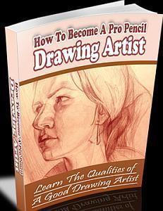 How TO Become A Pro Pencil Drawing Artist : PDF eBook + MP3 Audio