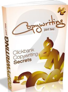 Clickbank Copywriting Secrets - Part Two