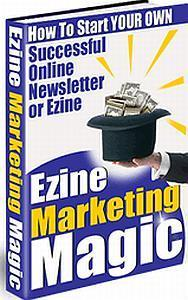 Ezine Marketing Magic