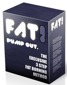 Fat! Pump Out