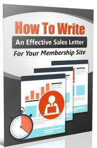 How To Write An Effective Sales Letter For Your Membership Site