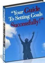 Guide to Setting Goals Successfully
